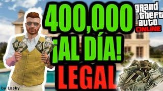 MANERAS DE GANAR DINERO LEGAL ¡FÁCIL Y RÁPIDO! ¡¡400,000 AL DÍA!! - GTA V Online (1era Parte)