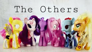 MLP: The Others Ep1 (They're Coming)