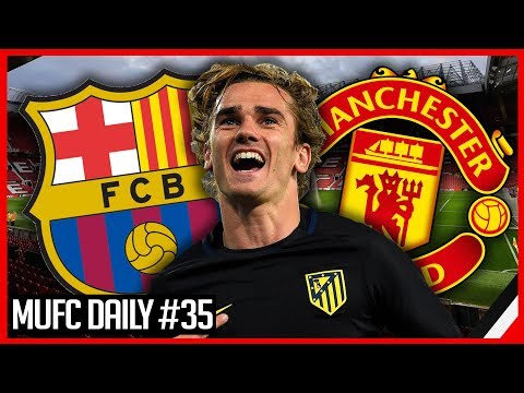ANTOINE GRIEZMANN TO BARCELONA...NOT MAN UNITED? | MUFC DAILY #35
