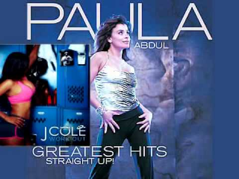 Paula Abdul  Straight Up Work Out  J Cole  Mashup  2012