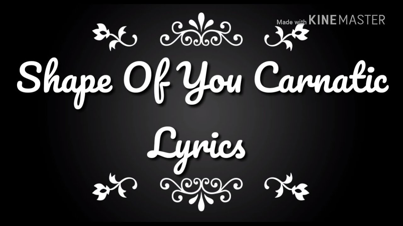 Pin By Ligi James On My Saves Lyrics Shape Of You Shapes