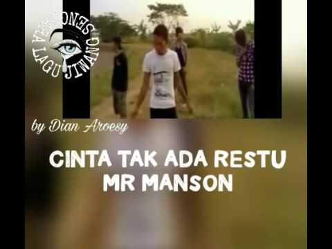 MR MANSON - CINTA TAK ADA RESTU