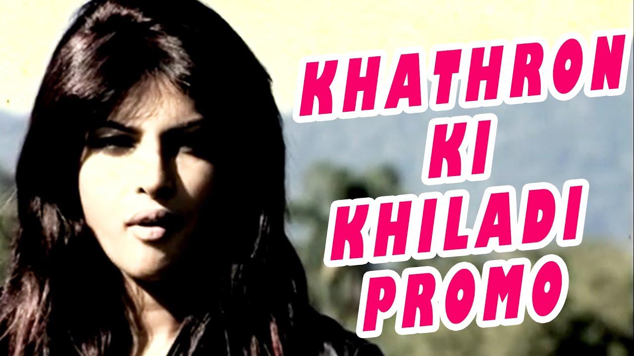 Khathron Ki Khiladi Promo - Priyanka Chopra - Youtube-3040