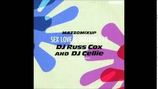Mazzo Mixup Sex, Love & Motion   Dj Russ Cox
