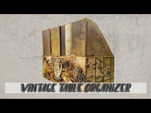 Vintage Table Organizer - Tutorial