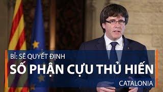 Bỉ: Sẽ quyết định số phận cựu Thủ hiến Catalonia | VTC1