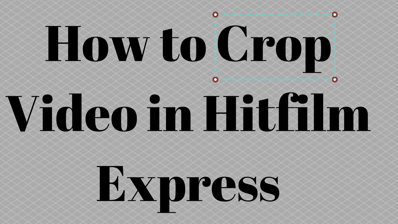 how to change hitfilm express videos