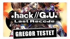 Gregor testet .hack//G.U. Last Recode (Review)