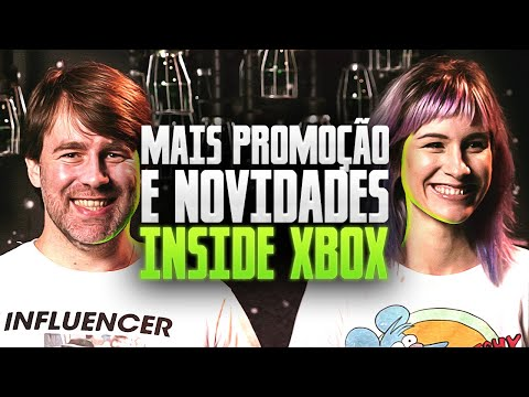 MAIS PROMOÇÃO E NOVIDADES INSIDE XBOX - [Xbox Drops]