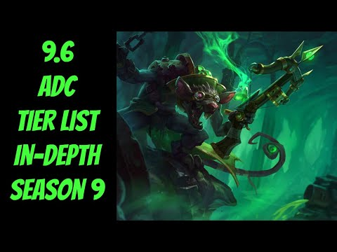 9.6 ADC Tier List In-Depth -- Season 9 -- League of Legends thumbnail