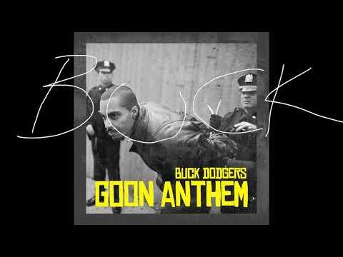 BUCK DODGERS - Goon Anthem
