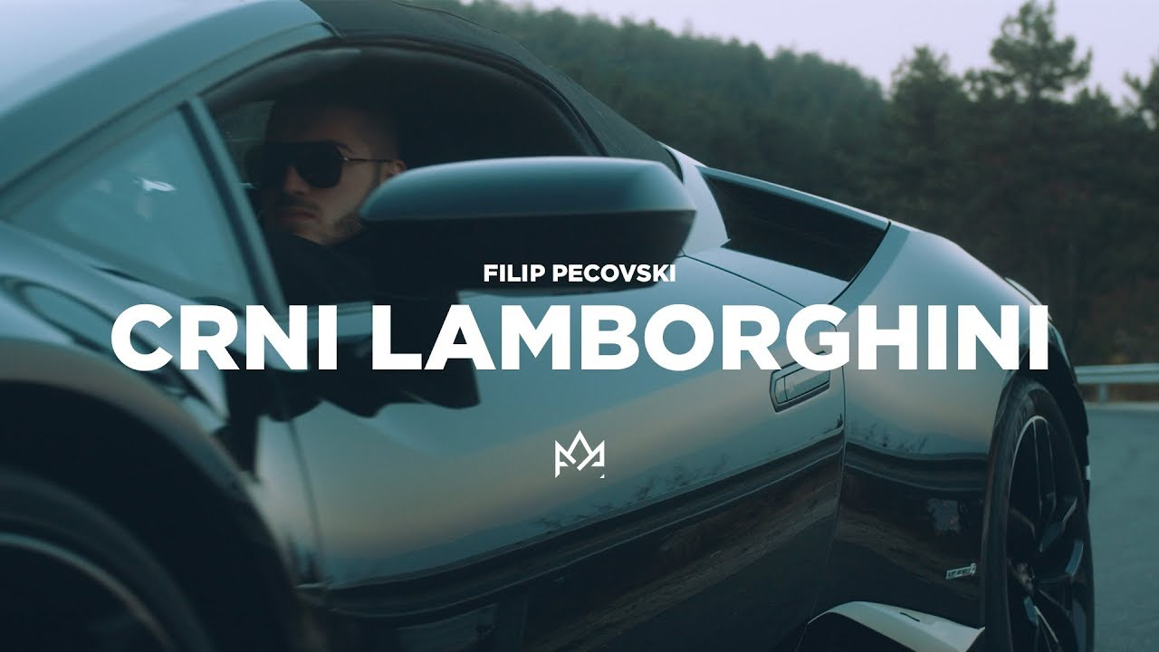 Filip Pecovski - Crni lamborghini - (Official Video 2019)