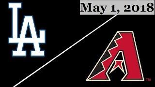 Los Angeles Dodgers vs Arizona Diamondbacks Highlights    May 1, 2018