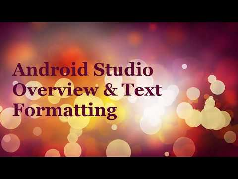 class-2:-android-studio-overview-&-text-formatting-example