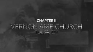 Tulsa Race Massacre: Chapter 2; Vernon AME Church