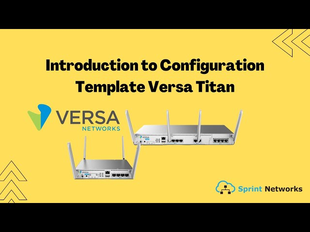 Introduction to Configuration Template Versa Titan