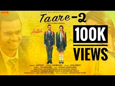 TAARE-2 official video song ||aatish