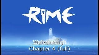 RiME - Walkthrough chapter 4 (with trophies)
