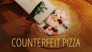 Counterfeit Pizza
