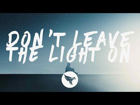 Mokita - Don't Leave The Light On (Lyrics)