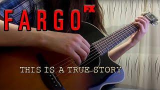 Fargo (FX) Theme (Guitar cover)