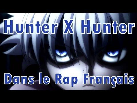 Les Mangas Dans Le RAP Français #7 : Hunter X Hunter