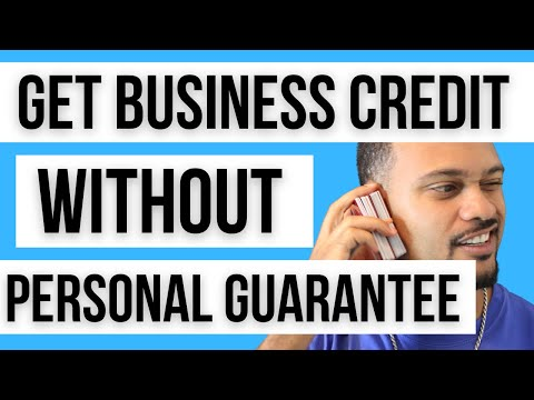 How To Get Business Credit Without Personal Guarantee