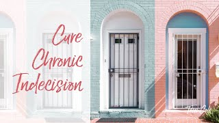 Curing Chronic Indecision - Terri Cole 2019