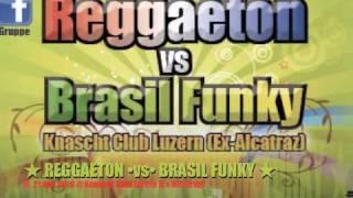 REGGAETON ovso BRASIL FUNKY 2.nd Edition Knascht Club Luzern
