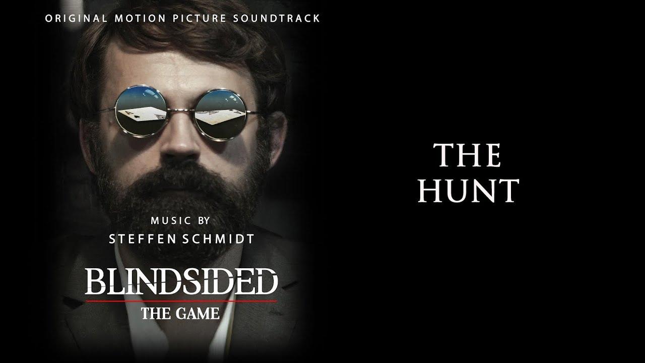 Download Blindsided: The Game Soundtrack - The Hunt - Steffen Schmidt