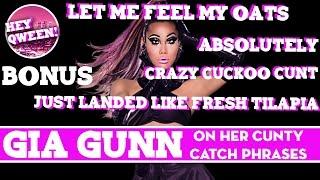 Video Hey Qween BONUS: Gia Gunn On Her Cunty Catch Phrases download MP3, 3GP, MP4, WEBM, AVI, FLV Agustus 2018