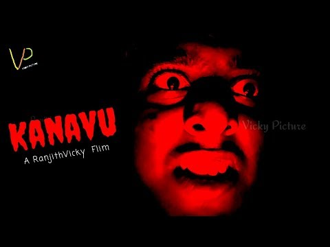 Kanavu (Dream)  - Short Film #RanjithVicky