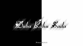 Duba Rahu Sada Tere Khayalo Mein Whatsapp Status || Aap Ki Kashish || New Whatsapp Status 2020