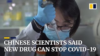 Scientists in China claim a new drug could stop Covid-19 without a vaccine