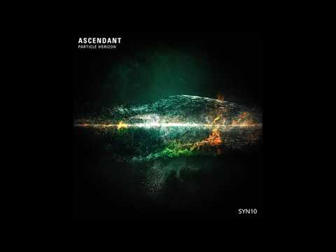 Ascendant - Particle Horizon [Full Album]