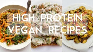 3 HIGH PROTEIN VEGAN MEALS (30g or more) | Plantifully Based