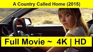 A Country Called Home Full Length