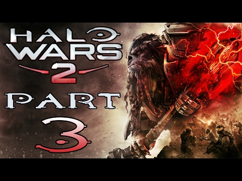 "Halo Wars 2 - Let's Play - Part 3 - ""A New Enemy"""