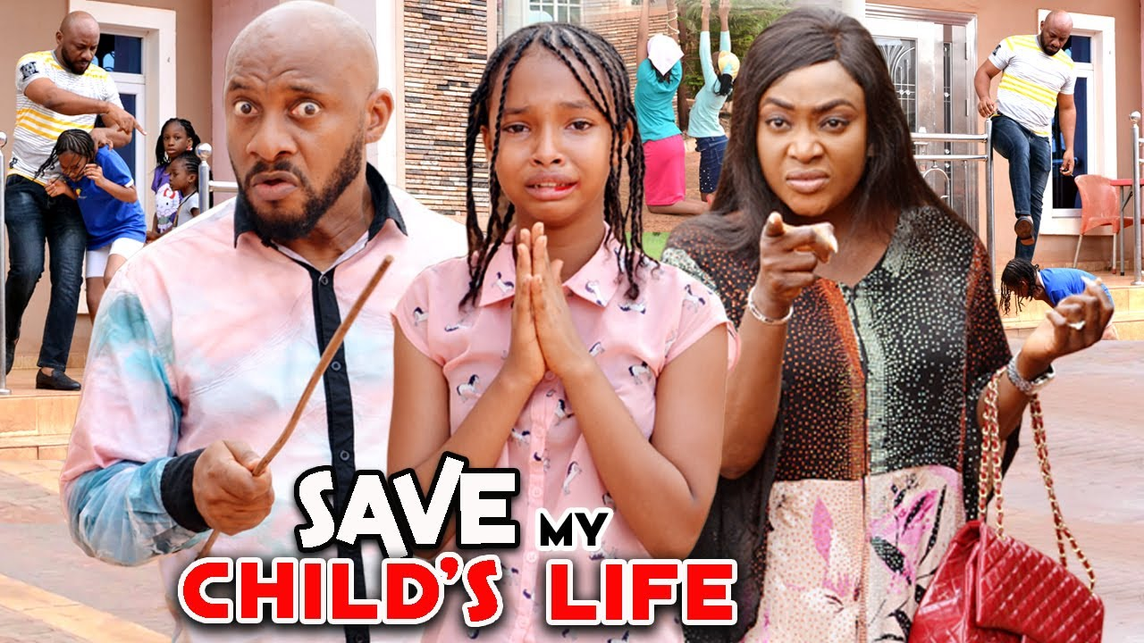 Download SAVE MY CHILD'S LIFE SEASON 9&10{NEW MOVIE HIT} YUL EDOCHIE/ LIZY GOLD 2021 LATEST NIGERIAN MOVIE