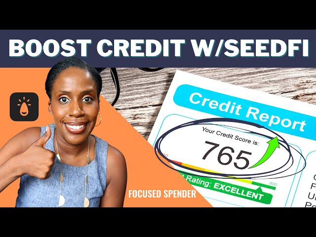 Seedfi Review   How to Raise Your Credit Score while Building Your Savings!