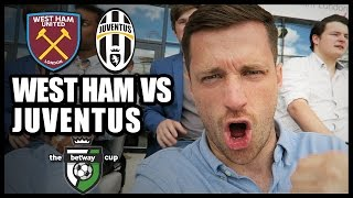 WEST HAM VS JUVENTUS & STADIUM OPENING CEREMONY! - The Betway Cup