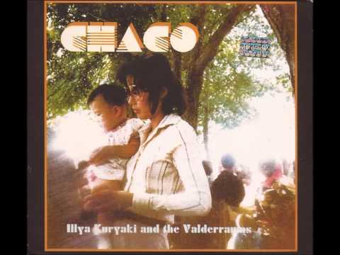 Illya Kuryaki And The Valderramas - Chaco (Remastered) (2004) [FULL ALBUM]