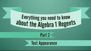 Algebra 1 Regents Review, Part 2: Test Appearance