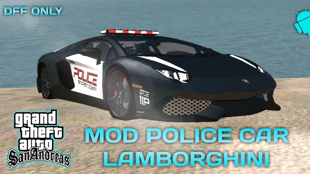 Mod Mobil Polisi Lamborghini Gta Sa Android The Best Mod Gta Sa Android Youtube