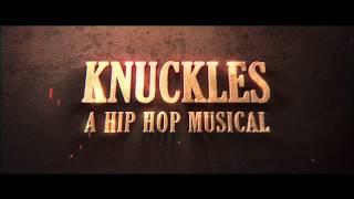 Knuckles a Hip Hop Musical First Official Trailer