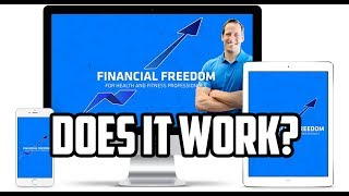 Financial Freedom For Health And Fitness Professionals Review   Does It Work?