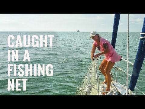 SAILBOAT CAUGHT IN A FISHING NET! - SAILING FOLLOWTHEBOAT Ep 102