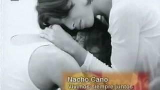 nacho cano - vivimos siempre juntos