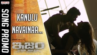 Watch & Enjoy Kanulu Navainaa Promo Song From ISM Movie . Starring ...