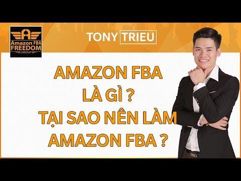 4 Hình thức bán hàng với Amazon Dropshiping, FBA là gì ? Vì Sao nên làm Amazon FBA? Video 2